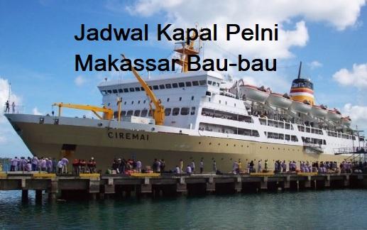Jadwal Kapal Pelni Makassar Bau-bau